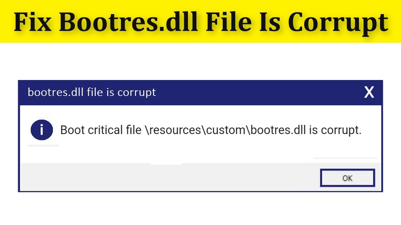 bootres.dll is corrupt