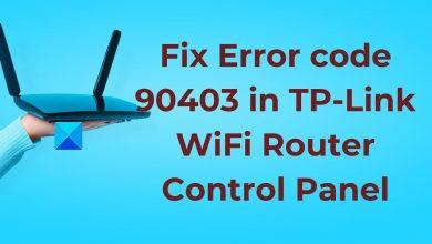 Error code 90403 in TP-Link WiFi Router