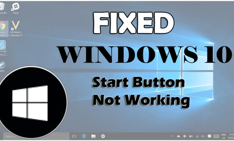 windows start button not working